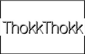 THOKKTHOKK